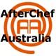 Afterchef Australia: The Chronicles of MasterChef Australia