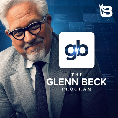 The Glenn Beck Program:Blaze Podcast Network