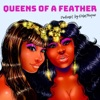 Queens of a Feather artwork
