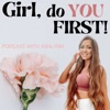 Girl, do YOU FIRST! artwork