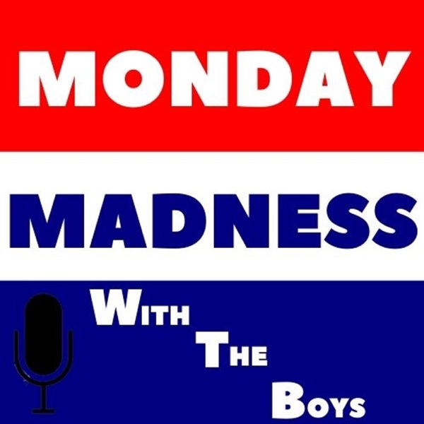 Monday Madness With the Boys Artwork
