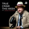 True Crime This Week artwork