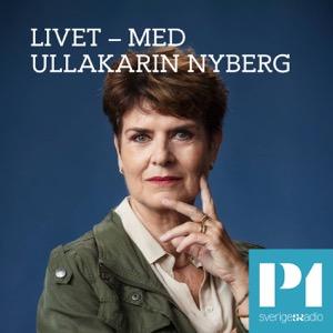 Livet med Ullakarin Nyberg