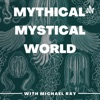 Mythical Mystical World artwork