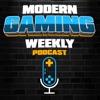 Modern Gaming Weekly Podcast artwork