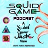 SQUID GAME: A You Don't Know Jackie View artwork