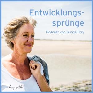 Entwicklungssprünge Der Podcast für alle Eltern, Pädagogen, Erzieher und Lehrer | Mit Gunda Frey