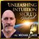 Unleashing Intuition Secrets