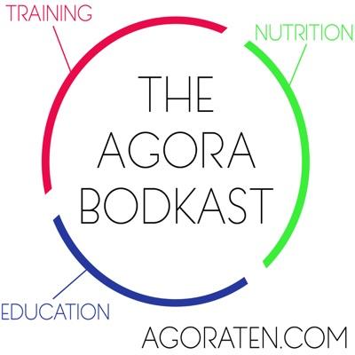 The Agora Bodkast
