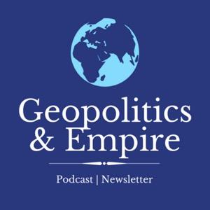 Geopolitics & Empire
