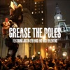 Grease The Poles artwork