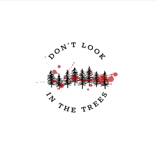 Don't Look in the Trees image