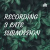 RECORDING 3 LATE SUBMISSION artwork
