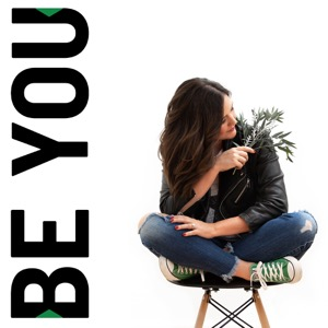 Be You Podcast