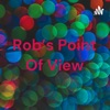 Rob's Point Of View artwork