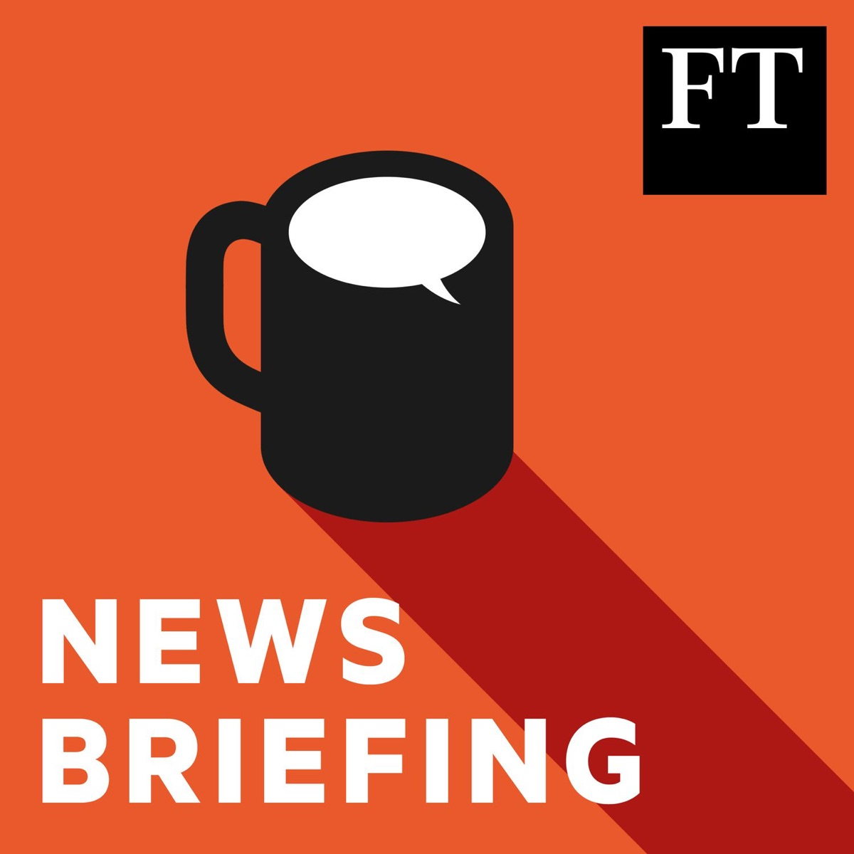 FT News Briefing