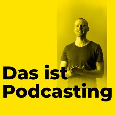 Das ist Podcasting