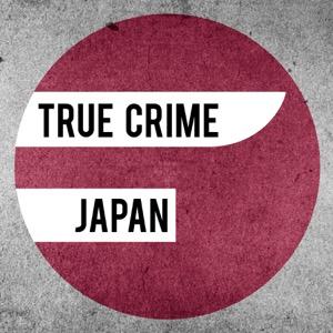 True Crime Japan Podcast