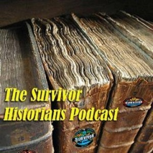 The Survivor Historian Podcasts