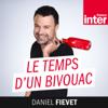 Le Temps d'un Bivouac - France Inter