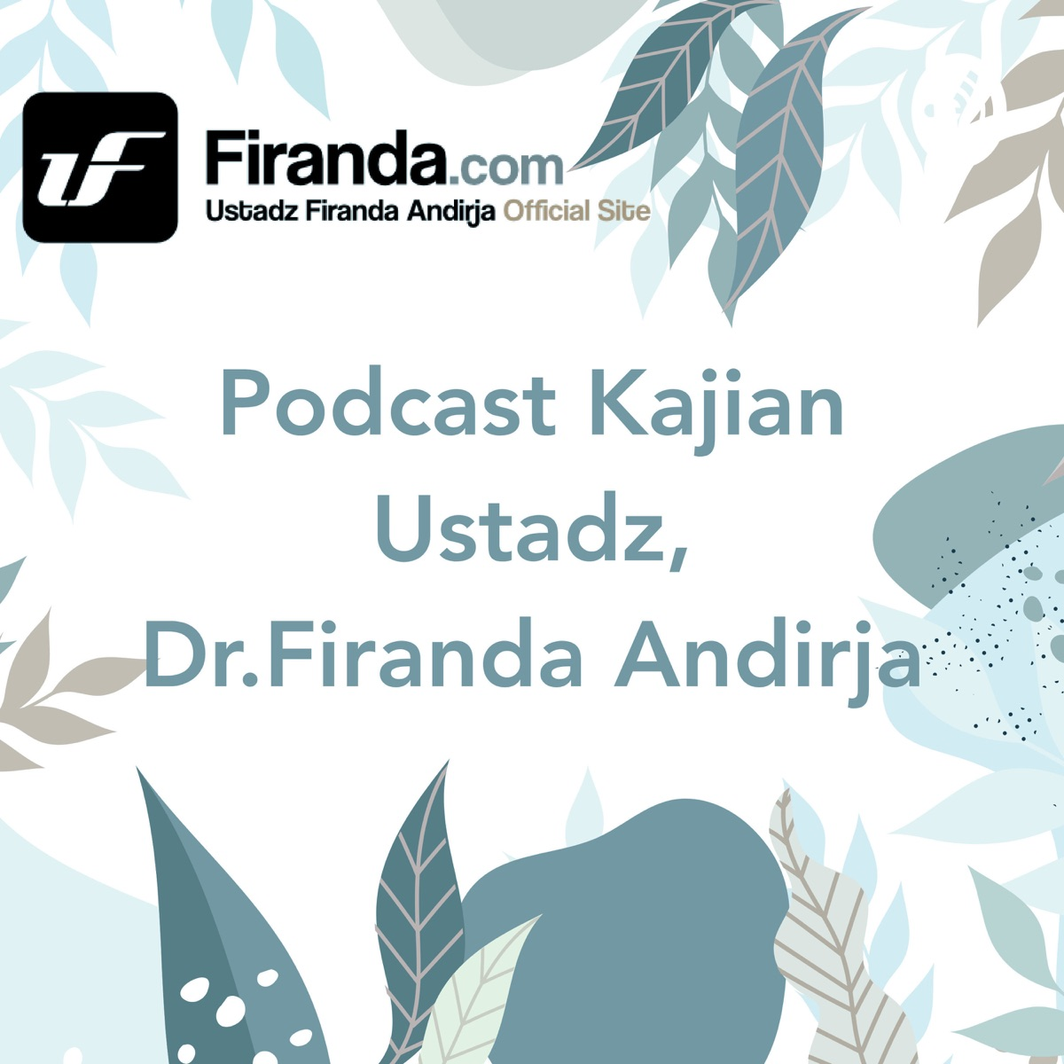 Ustadz Dr. Firanda Andirja, Lc, MA