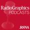 RadioGraphics Podcasts | RSNA