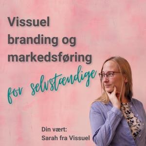 Vissuel branding og markedsføring for selvstændige