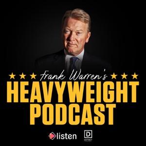 Frank Warren's Heavyweight Podcast