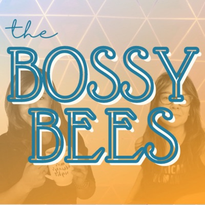 The Bossy Bees