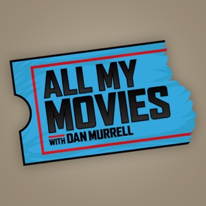 All My Movies with Dan Murrell
