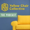 Yellow Chair Collective: The Podcast. artwork