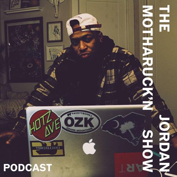 The MothaRuckin' Jordan Show