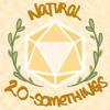 Natural 20-Somethings artwork