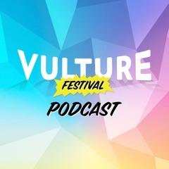 Vulture Festival Podcast