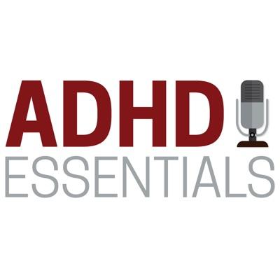 ADHD Essentials:Brendan Mahan
