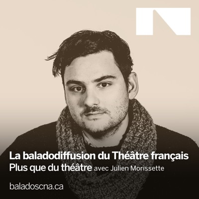 Baladodiffusion du Théâtre français du CNA