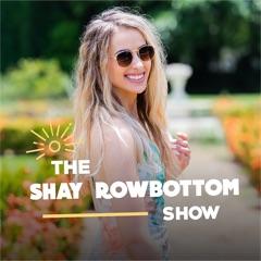 The Shay Rowbottom Show