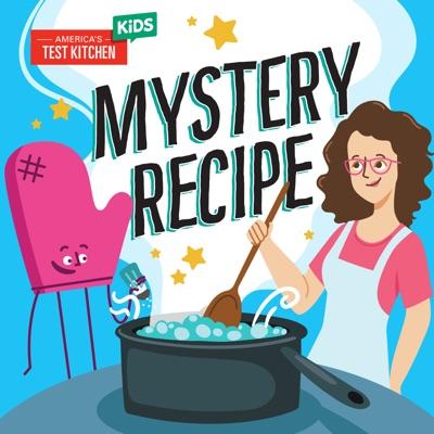 Mystery Recipe:America's Test Kitchen Kids