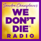 WE DON'T DIE® Radio Show with host Sandra Champlain