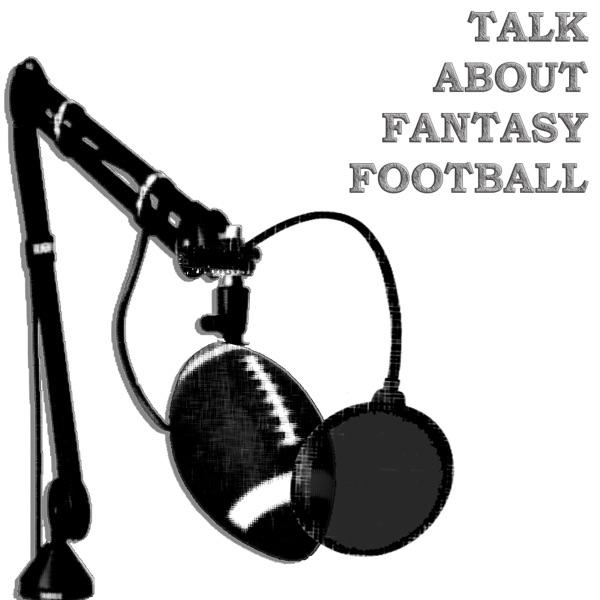 Talk About Fantasy Football