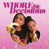 WHOREible decisions artwork