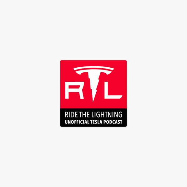 Ride the Lightning: Tesla Motors Unofficial Podcast on Apple