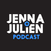Jenna & Julien Podcast - Jenna & Julien Podcast