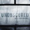 Unobscured - iHeartRadio & Aaron Mahnke