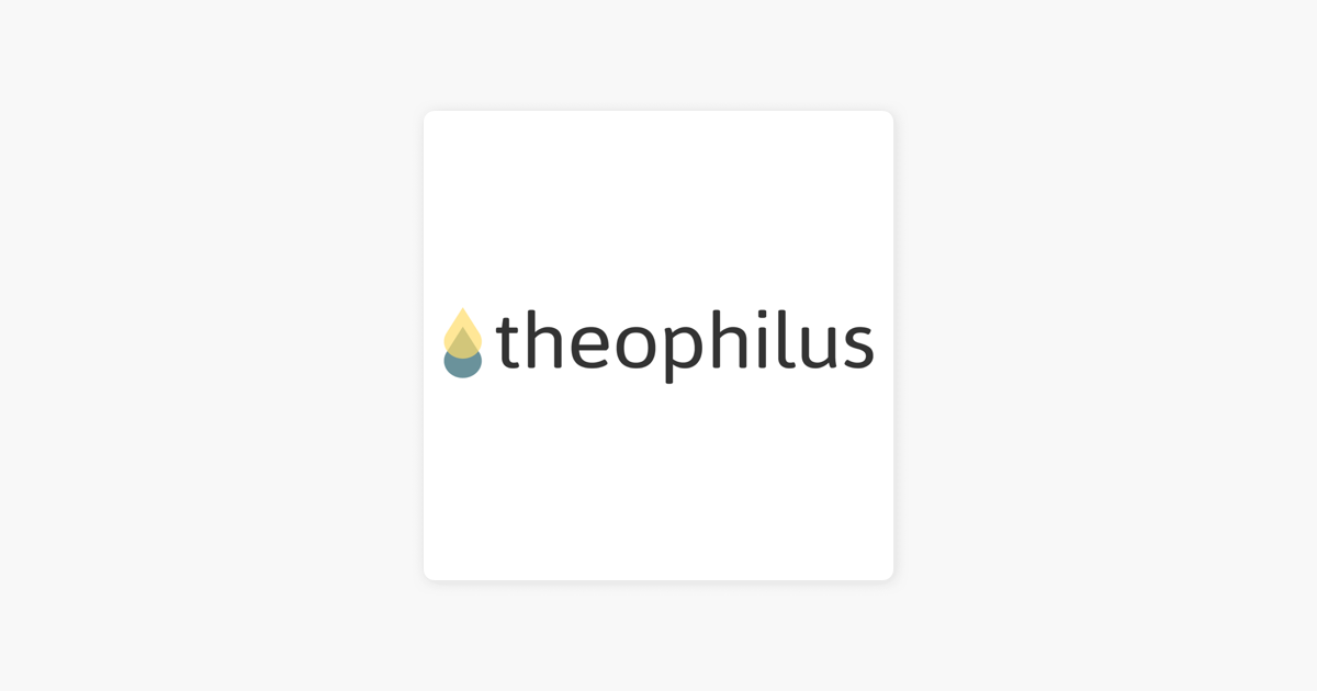 Theophilus Church - Sermons on Apple Podcasts
