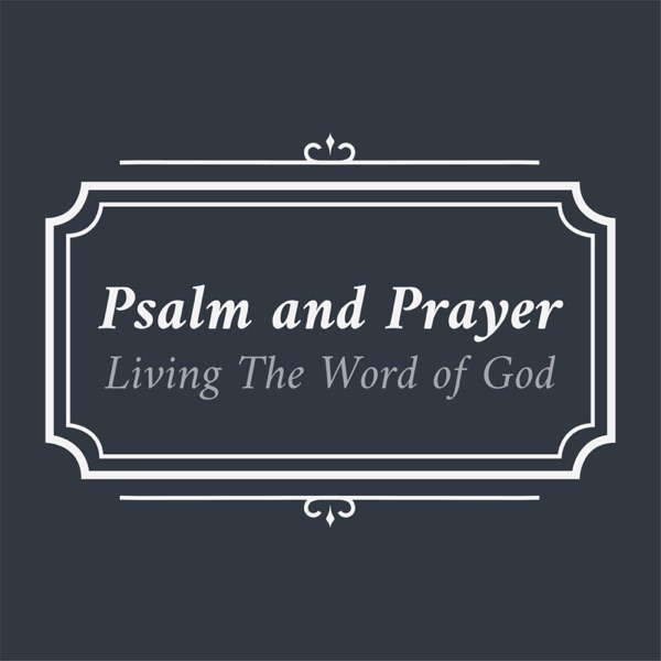 Psalm and Prayer