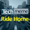 Techmeme Ride Home