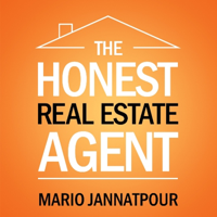 The Honest Real Estate Agent |  Sales and Marketing Tips for Realtors | And Much More! podcast