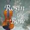 Rosin the Bow with host Joe McHugh