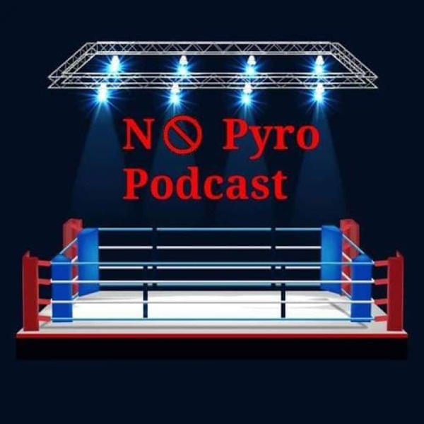 No Pyro Podcast